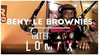 Benny Le Brownies - Interview Lomax