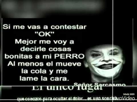 Frases Con Imagenes Del Senor Sarcasmo Youtube