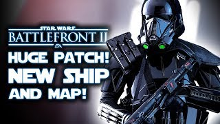 Star Wars Battlefront 2 - HUGE PATCH! New Starfighter, Blast Map, & Night Time Mos Eisley Gameplay!