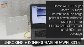 UNBOXING Huawei B315 Home Router Modem Unlock All 4G Speed 150Mbps