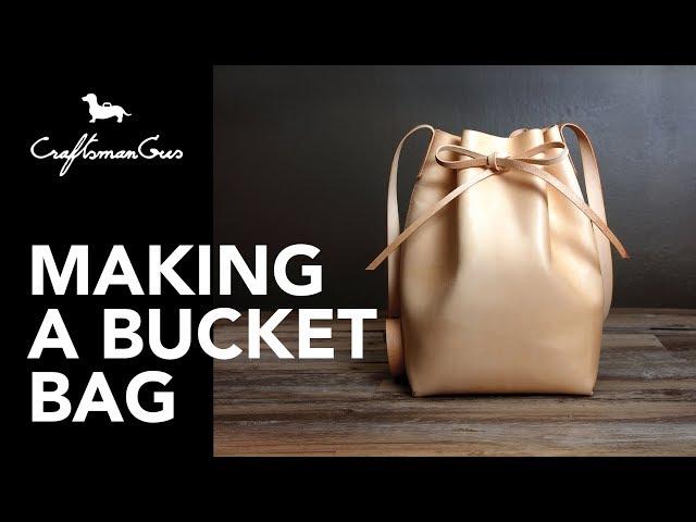 Making Bucket Bag #LeatherAddict EP23