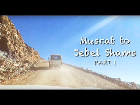 Driving Mountain Road to Jebel Shams in Oman | Muscat to Jebel Shams PART 1