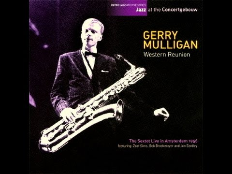 Gerry Mulligan Sextet 1956 - I May Be Wrong (But I Think You're Wonderful)