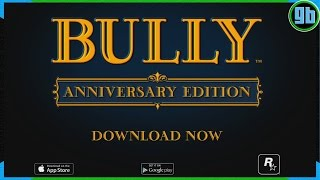 Bully: Anniversary Edition on iOS and Android