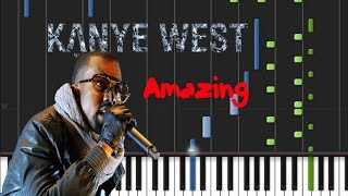 Kanye West - Amazing [Piano Tutorial] (♫)