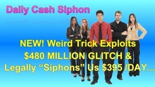 Daily Cash Siphon Biz Op  You can start today in under 7 MINUTES  19 CLICKS..