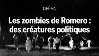 Les zombies de George Romero, des créatures politiques