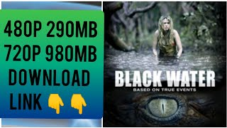 black water (2007) movie download link 👇👇 480p and 720p hindi dubbed