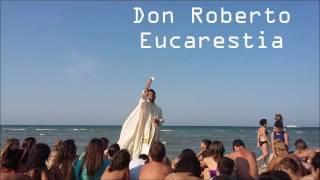 Don Roberto Fiscer - Eucarestia