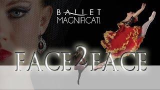 Ballet Magnificat!'s Face to Face - Christian Ballet Dance Company