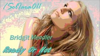 Bridgit Mendler-Ready Or Not (Audio y Download)