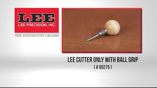 Lee Cutter Only With Ball Grip