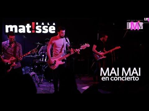 Mai Mai - Sala Matisse - LMV Live Music Valencia