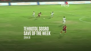 [POLLING] TEHBOTOL SOSRO SAVE OF THE WEEK 10
