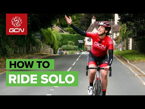How To Ride Your Bike Solo | GCN's Guide To Cycling On Your Own