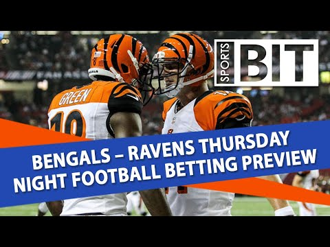 Bengals vs Ravens Thursday Night Football Betting Preview | Sports BIT Clip | September 12th