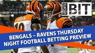 Bengals vs Ravens Thursday Night Football Betting Preview | Sports BIT Clip | September 12th