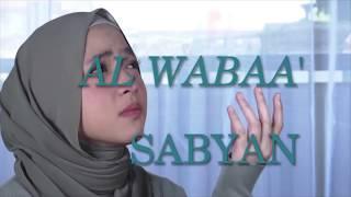 Download Lagu SABYAN - AL WABAA' (Official Music Video)   Lirik Official Video mp3