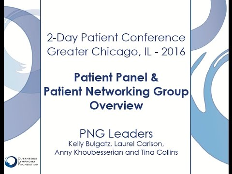 2016 Chicago 2-Day: Patient Panel & Patient Networking Group Overview