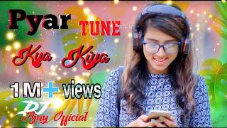 Pyar Tune Kya Kiya x Dil Mein Ho Tum (Chillout Mix) DJ Ajay Official #PTKK @ZingTV