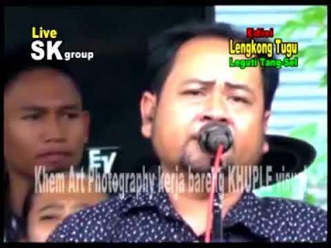 SK Group Full Edisi Lengkong Tugu Leguti Part 01