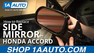 How To Install Repair Replace Side Rear View Mirror Honda Accord 98-02 1AAuto.com