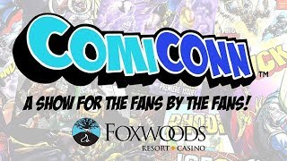 ComiCONN 2018 (Foxwoods Resort Casino)