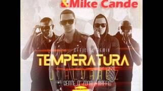 J Alvarez Ft Gente De Zona y Maffio - La temperatura (Aitor Albendin & Mike Cande Edit)