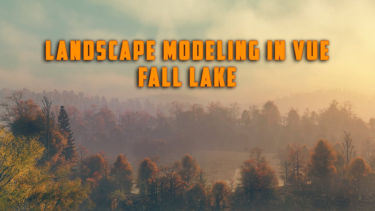 Landscape modeling in Vue. Creating Fall Lake.