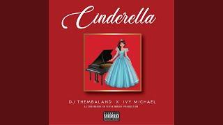 Cinderella (feat. Ivymichael)