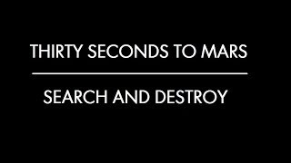 Search and Destroy-Thirty Seconds to Mars (Subtitulado al Español)