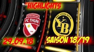 Highlights: Fc Thun vs BSC Young Boys (29.09.18)