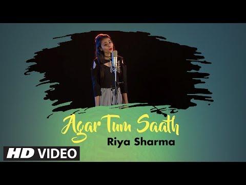 Agar Tum Saath | Tamasha  | Cover Song By Riya Sharma | T-Series StageWorks