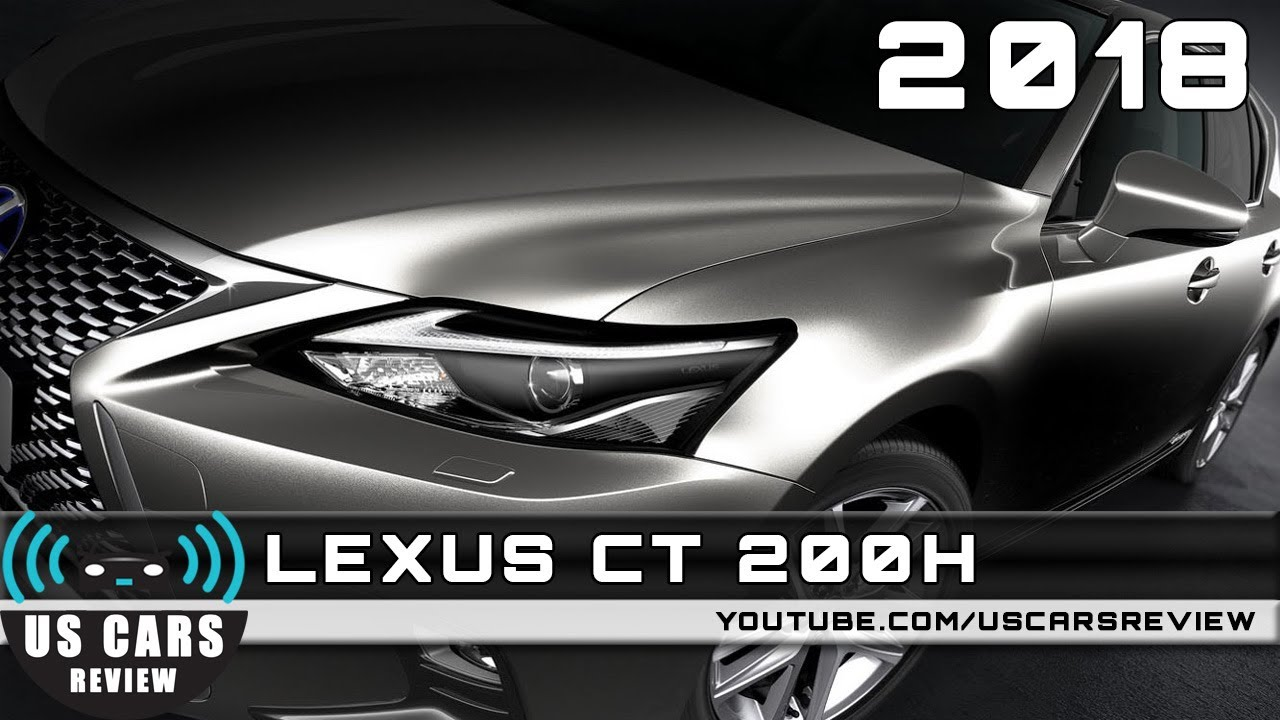 2018 lexus youtube.  youtube 2018 lexus ct 200h review redesign interior release date on lexus youtube