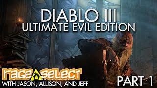 The Dojo - Diablo III: Ultimate Evil Edition - Part 1