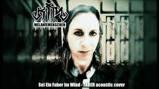 Sei Ein Faber Im Wind - FABER acoustic cover (KIM - MM)
