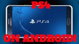 Play PS4 On Any Android Device 4.2  & Up (NO ROOT REQUIRED)