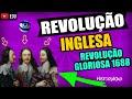 Revolução Inglesa Aula Completa - HistoriAção Humanas