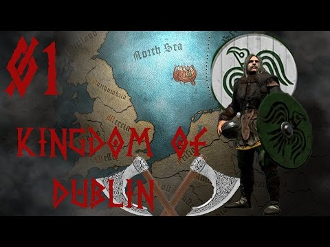 Total War: Attila - Age of Vikings - Kingdom of Dublin [01]