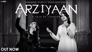Arziyaan | Full Song | Mirande Ft. Sanjukta Sinha | Amir Khusroo | Ampliify Times