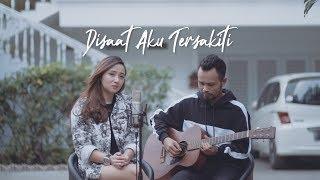 Download lagu DISAAT AKU TERSAKITI - DADALI ( Ipank Yuniar ft. Meisita Lomania Cover & Lirik )