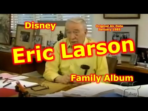 Eric Larson - Disney Family Album