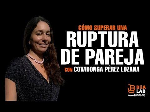 Cómo Superar Una Ruptura De Pareja -  Covadonga Pérez Lozana