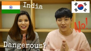 Is India really dangerous country?