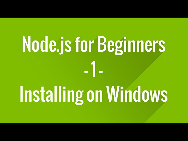 Node.js Tutorials for Beginners