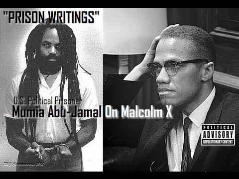 RBG- Mumia Abu-Jamal On Malcolm X| Prison Writings