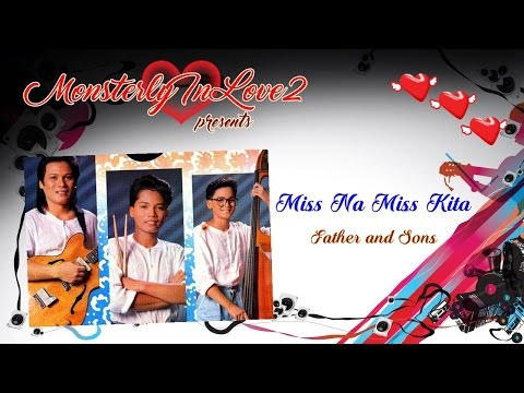 Father And Sons - Miss Na Miss Kita (1991)
