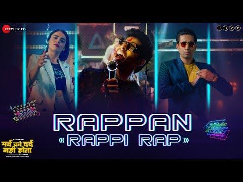 Rappan Rappi Rap - Mard Ko Dard Nahi Hota   Radhika Madan & Abhimanyu Dassani   Benny Dayal