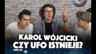 KAROL WÓJCICKI - CZY UFO ISTNIEJE? | Między Nami