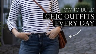 HOW TO BUILD CHIC OUTFITS EVERY DAY | Capsule wardrobe tips